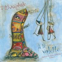 Couverture du titre À la volette : Chansons d'enfance couleur jazz, vol. 2