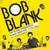 Cover of the album The Blank Generation - Blank Tapes NYC 1975-1985 (Bob Blank Presents)