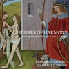 Cover of the album Figures of Harmony: Songs of Codex Chantilly