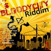 Couverture de l'album Bloody City Riddim