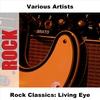 Couverture de l'album Rock Classics: Living Eye