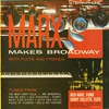 Cover of the album Marx Makes Broadway