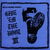 Cover of the album Give Em the Boot III