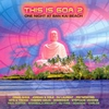 Cover of the album This Is Goa, Vol. 2 (One Night At Ban Kai Beach)