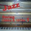 Couverture de l'album Swing 1960S & 1970S 1