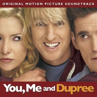 Cover of the track You, Me and Dupree (Original Motion Picture Soundtrack)