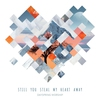 Couverture du titre Still You Steal My Heart Away (feat. Joel Wiseman)