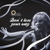 Cover of the album Don't Lose Your Way - Single