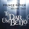 Cover of the album Te Dar um Beijo (feat. Michel Teló) - Single