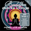 Cover of the album Buddha Deluxe Lounge, Vol.7 - Mystic Chill Sounds (Bonus Track Version)