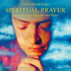 Cover of the album Spiritual Prayer: Songs for Love and Peace