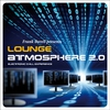 Cover of the album Lounge Atmosphere 2.0 - Electronic Chill Experience