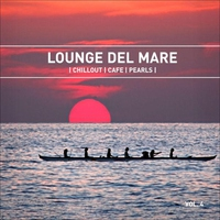 Couverture du titre Lounge Del Mare 4 - Chillout Cafe Pearls