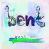 Cover of the album Best of Bent