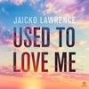 Cover of the album Used to Love Me (Remixes) - EP
