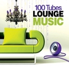 Couverture de l'album 100 Tubes Lounge Music