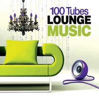 Couverture du titre 100 Tubes Lounge Music