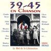 Couverture de l'album 39-45 en chanson - Le bal de la libération