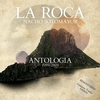 Cover of the album La Roca Antologia 1999 - 2009 (Remastered)