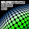 Cover of the album Uplifting Trance Machine 2010