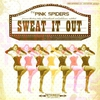 Cover of the album Sweat It Out
