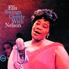 Cover of the album Ella Swings Gently With Nelson