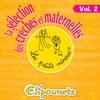 Cover of the album La Sélection Des Crèches Et Maternelles, Vol. 2