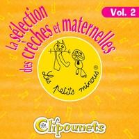 Cover of the track La Sélection Des Crèches Et Maternelles, Vol. 2