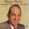 Cover of the album 16 Most Requested Songs: Percy Faith