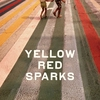 Couverture de l'album Yellow Red Sparks