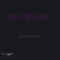 Couverture du titre Alex Geralead Collected Works