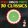 Cover of the album Italo Disco Party Vol. 2 (30 Classics from Italian Records)