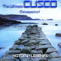 Cover of the track The Ultimate Cusco - Retrospective I (History + Legends)