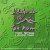 Couverture de l'album L'écho de ton nom (En public)