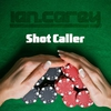 Couverture du titre Shot Caller (Ian Carey Vocal Mix)