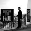 Cover of the album Loucuras de Um Fado