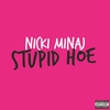 Cover of the album Stupid Hoe - Single