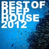 Cover of the album Best Of Deep House 2012
