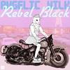 Cover of the album Rebel Black - Single