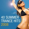 Cover of the album 40 Summer Trance Hits 2008