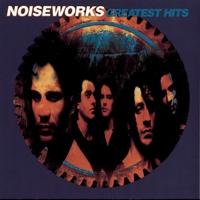 Couverture du titre Noiseworks: Greatest Hits