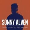 Couverture de l'album Give Me Your Lovin' (feat. Una Sand) - Single