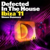 Cover of the album Defected In the House: Ibiza '11 (Mixed By Simon Dunmore)