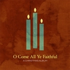 Couverture de l'album O Come All Ye Faithful