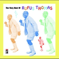 Cover of the track The Very Best of Rufus Thomas