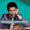 Couverture de l'album Allen Toussaint - Everything I Do Gonh Be Funky
