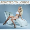 Couverture de l'album Addicted To Lounge, Vol. 1 (Sensual Soft Chillout Music for Love Making or Massage)