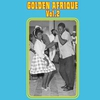 Cover of the album Golden Afrique, Vol. 2: Highlights of African Pop Music (1956-1982)