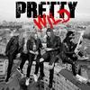 Cover of the album Pretty Wild