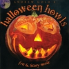 Cover of the album Halloween Howls: Fun & Scary Music